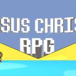 Jesus Christ RPG – Lasst uns Wunder vollbringen!