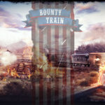Bounty Train – In Depths Preview im Bürgerkrieg